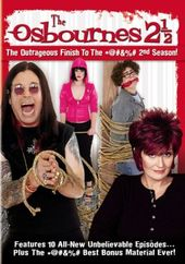 The Osbournes - 2-1/2: Finish to the 2nd Season