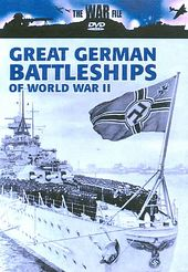 The War File - Great German Battleships Of World