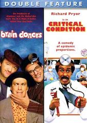 Brain Donors / Critical Condition (2-DVD)