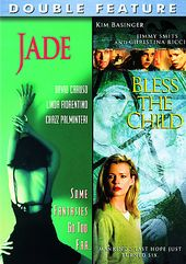 Jade / Bless the Child