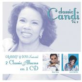 Classic Candi, Volume 2 (Sing A Song/Love Lifted