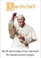 Pope John Paul II: Do Not Be Afraid: The Life and