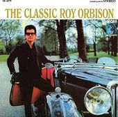 The Classic Roy Orbison (2015 Remaster)