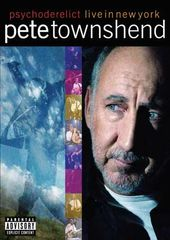 Pete Townshend: Psychoderelict - Live in New York