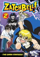 Zatch Bell, Volume 2: The Dark Mamodo