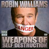 Robin Williams: Weapons of Self Destruction (CD,