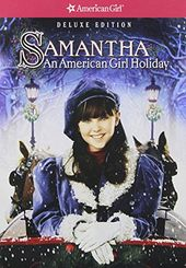 Samantha: An American Girl Holiday (Deluxe