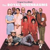 The Royal Tenenbaums (Original Soundtrack)