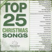 Top 25 Christmas Songs (2-CD)