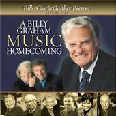 A Billy Graham Music Homecoming, Volume 1