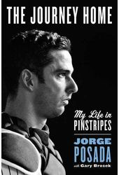 Baseball - Jorge Posada: The Journey Home: My