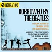 Borrowed By The Beatles (2-CD)
