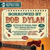 Borrowed By Bob Dylan (2-CD)