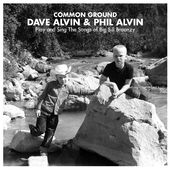Common Ground: Dave & Phil Alvin Play and Sing