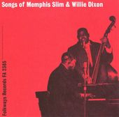 Songs of Memphis Slim & Willie Dixon