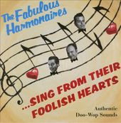 ...Sing from Their Foolish Hearts