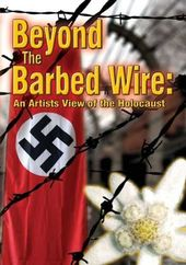 Art - Beyond the Barbed Wire: An Artist's View of