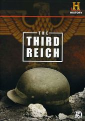 Third Reich: The Rise and the Fall