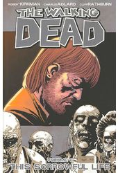 The Walking Dead 6: This Sorrowful Life
