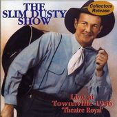Slim Dusty Show