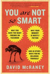 You Are Not So Smart: Why You Have Too Many