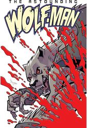 The Astounding Wolf-Man 1