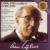 Copland Conducts Copland: Our Town; The Red Pony