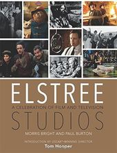 Elstree Studios: A Celebration of Film and