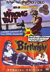 Sex-Ed Double Feature: The Wrong Rut (1962) /