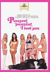 Pussycat, Pussycat, I Love You (Widescreen)