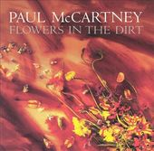 Flowers in the Dirt [CD / DVD Deluxe Edition]