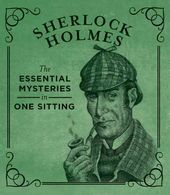 Sherlock Holmes: The Essential Mysteries in One