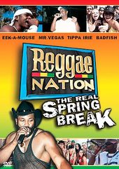 Reggae Nation - The Real Spring Break