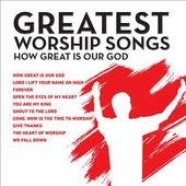 Great Worship Songs: How Great Is Our God