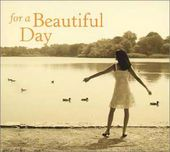 For A Beautiful Day