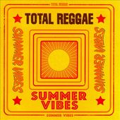 Total Reggae: Summer Vibes (2-CD)