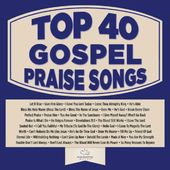 Top 40 Gospel Praise Songs (3-CD)