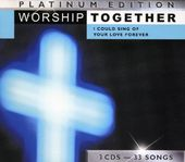Worship Together Platinum Edition: I Could Sing