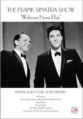 The Frank Sinatra Show - Welcome Home, Elvis