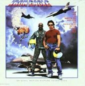 Iron Eagle - Original Motion Picture Soundtrack