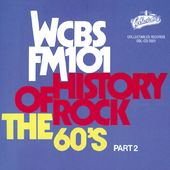 WCBS FM101.1 - History of Rock: The 60's, Part 2