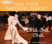 Take Your Partner's Please! Cha Cha Cha