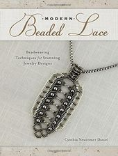 Modern Beaded Lace: Beadweaving Techniques for
