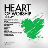 Heart of Worship - Today