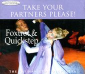 Take Your Partners Please!: Foxtrot & Quickstep