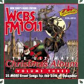 WCBS FM101.1 - Ultimate Christmas Album, Volume 3