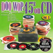 Doo Wop 45s On CD, Volume 2