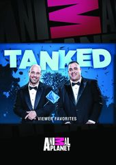 Tanked - Viewer Favorites