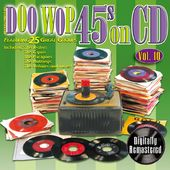Doo Wop 45s On CD, Volume 10