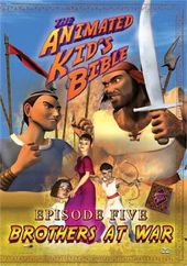 The Animated Kid's Bible, Episode Five: Brothers